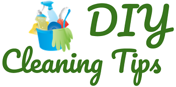 Cleaning Tips | (DIY) Do it Yourself Tips & Guides